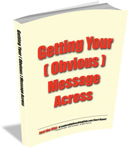 Getting Your ( Obvious ) Message Across